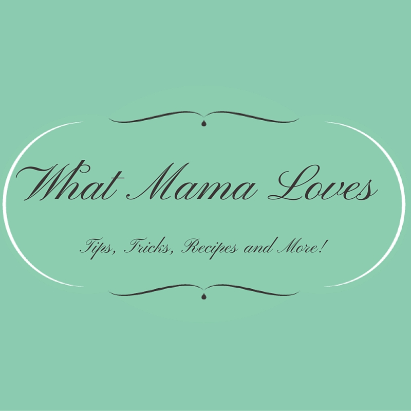 What Mama Loves