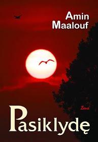 """Šiuo metu skaitau: Amin Maalouf """"Pasiklydę"""""""