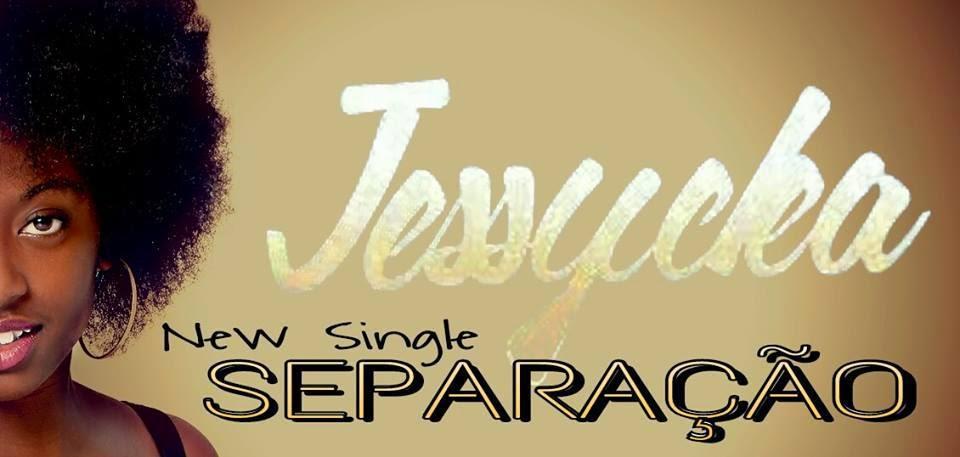 Jessycka - Separação