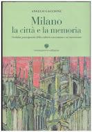 Milano la città e la memoria