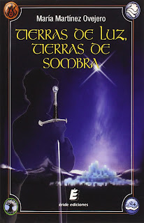 Portada del libro Tierras de luz, Tierras de sombra de la autora María Martínez Ovejero