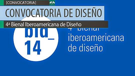 Convocatoria de Diseño. 4ª Bienal Iberoamericana de Diseño.