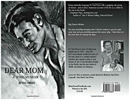 DEAR MOM: A WWII MEMOIR     by R J Van Dress