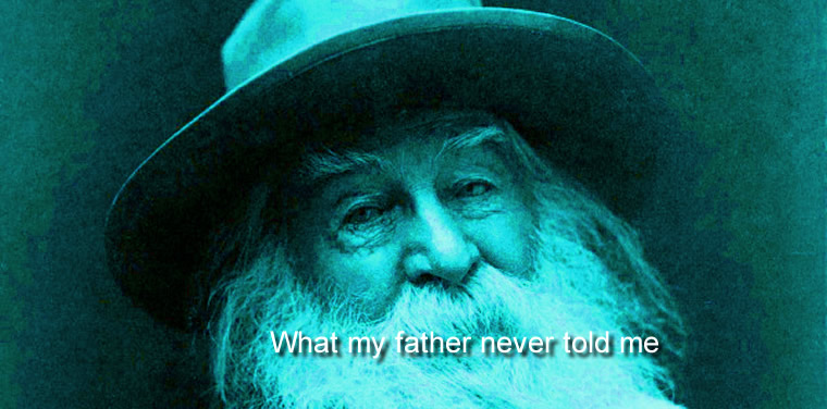 What My Father Never Told Me