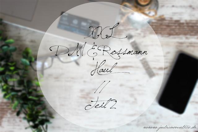 XXL-dm-und-Rossmann-Haul
