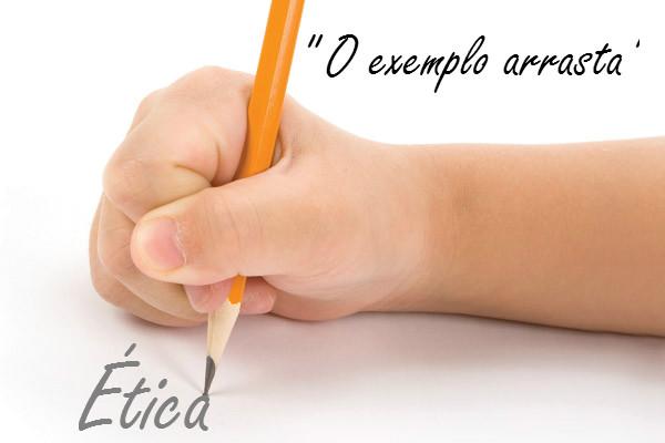 Ética - O exemplo arrasta Texto Reflexivo Reunião de Pais e Mestres