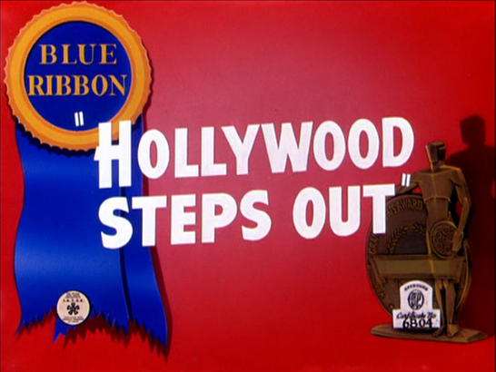 Likely Looney, Mostly Merrie: 328. Hollywood Steps Out (1941)