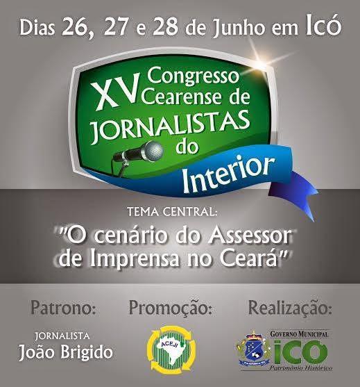 XV CONGRESSO CEARENSE DE JORNALISTAS DO INTERIOR
