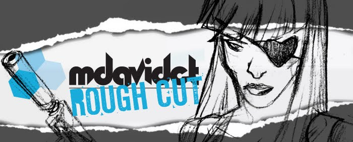 mdavidct Rough Cut