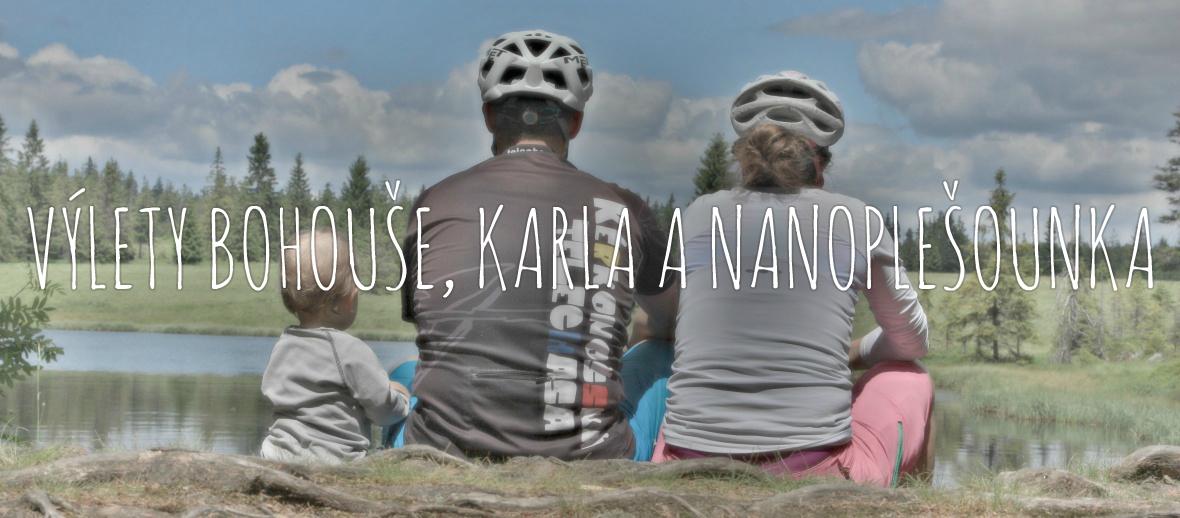 Výlety Bohouše, Karla a Nanoplešounka