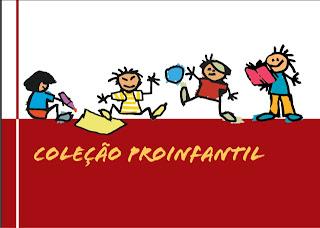 Coleção PROINFANTIL / Livros pra Baixar em PDF