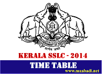 Kerala SSLC Time Table 2014