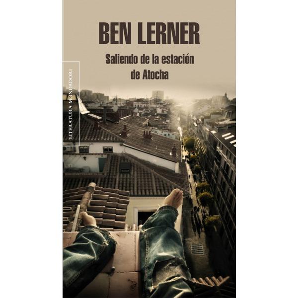 Saliendo de la estación de Atocha de Ben Lerner 00106520644847___P1_600x600