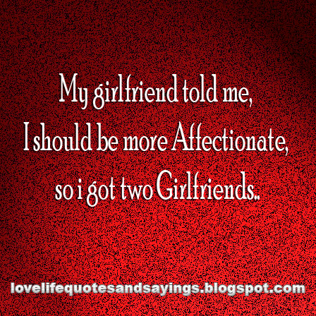 I Love Quotes For Girlfriend : My Girlfriend Quotes Love Sayings. QuotesGram