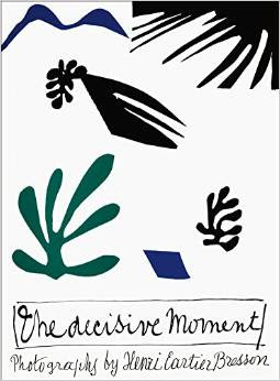 The Decisive Moment by Henri Cartier-Bresson