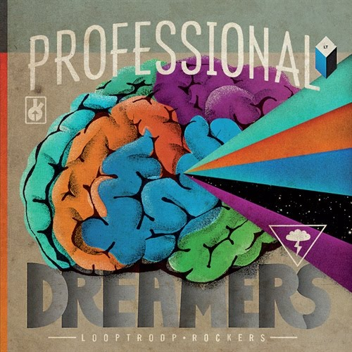looptroop-rockers-professional_dreamers