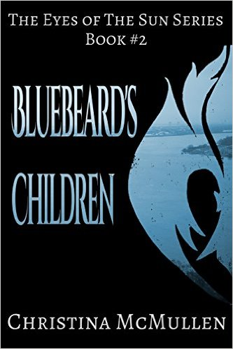 http://www.amazon.com/Bluebeards-Children-Eyes-Sun-Book-ebook/dp/B00COG3NJI