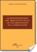 La responsabilidad del Arquitecto en la LOE