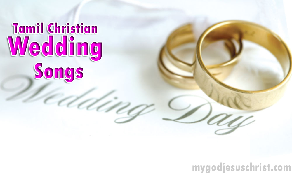 Tamil Christian Wedding Songs Free Download | Christian Songs and ...