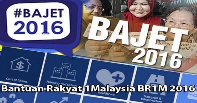 Tarikh Pembayaran Bantuan Rakyat 1Malaysia BR1M 2016