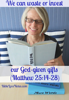 wise use of God's gifts