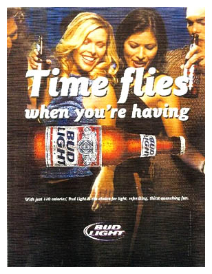 Delightful The Ad Above Is For The Popular Beer Bud Light. The Goal Of The Ad Is  Showing Young People That Bud Light Will Make You Have A Good Time. Photo Gallery