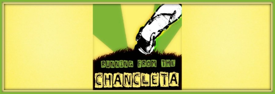 Running from the Chancleta