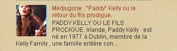"Medjugorje : ""Paddy"" Kelly ou le retour du fils prodigue.2003"