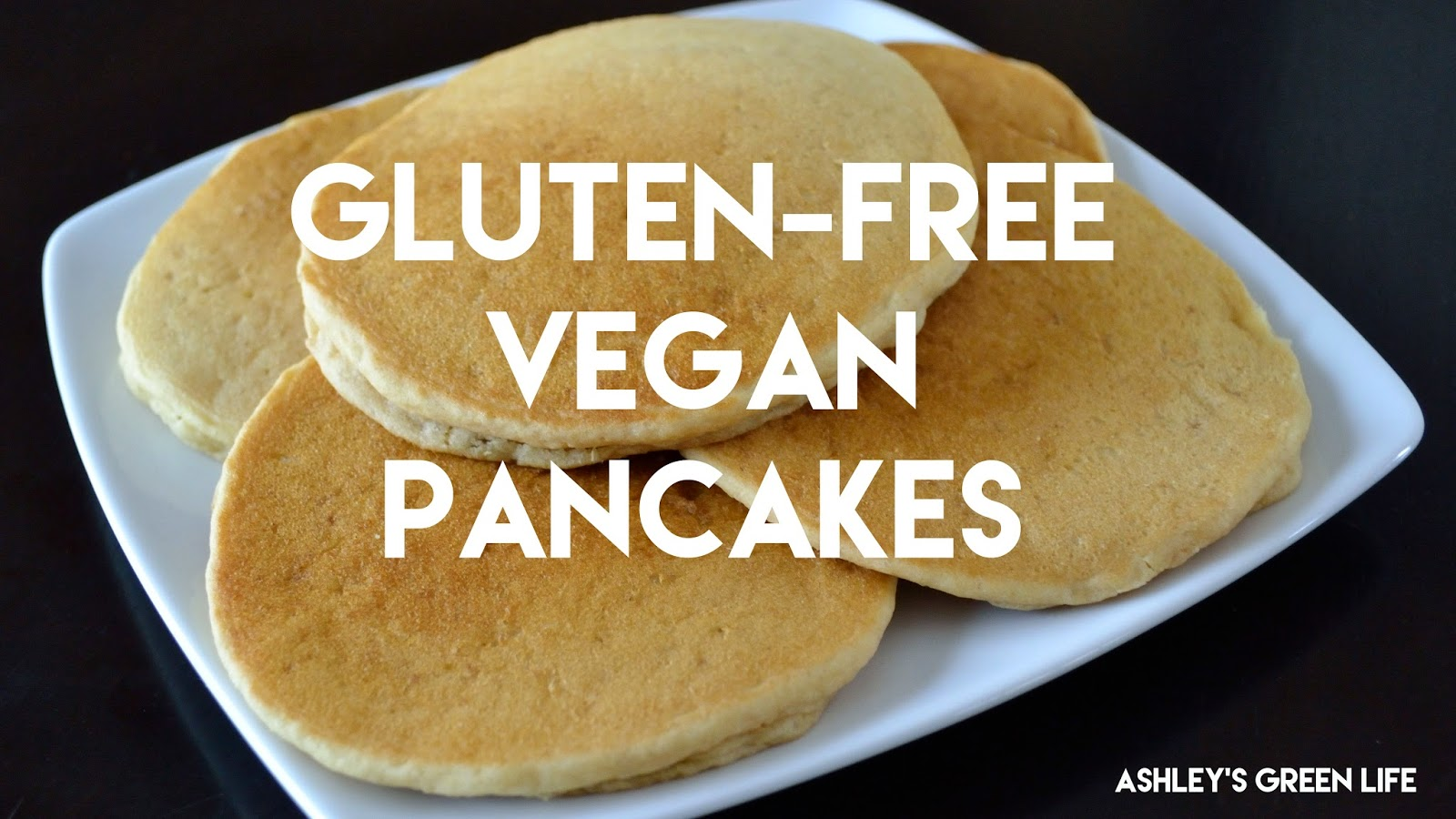Ashleys Green Life GlutenFree Vegan Pancakes
