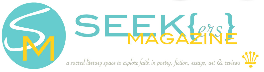 join the discussion | SEEK{ers} Magazine | a sacred literary space for exploring faith