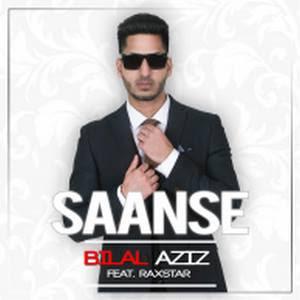 Saanse (feat. Raxstar) - Bilal Aziz Download
