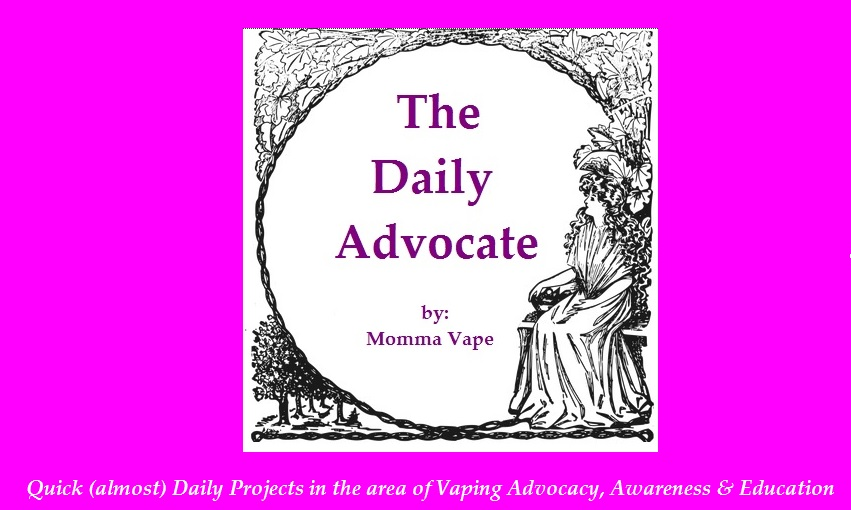 The Daily Advocate by Momma Vape