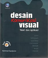 toko buku rahma: buku DESAIN KOMUNIKASI VISUAL TEORI DAN APLIKASI (Full Colour), pengarang rakhmat supriyono, penerbit andi