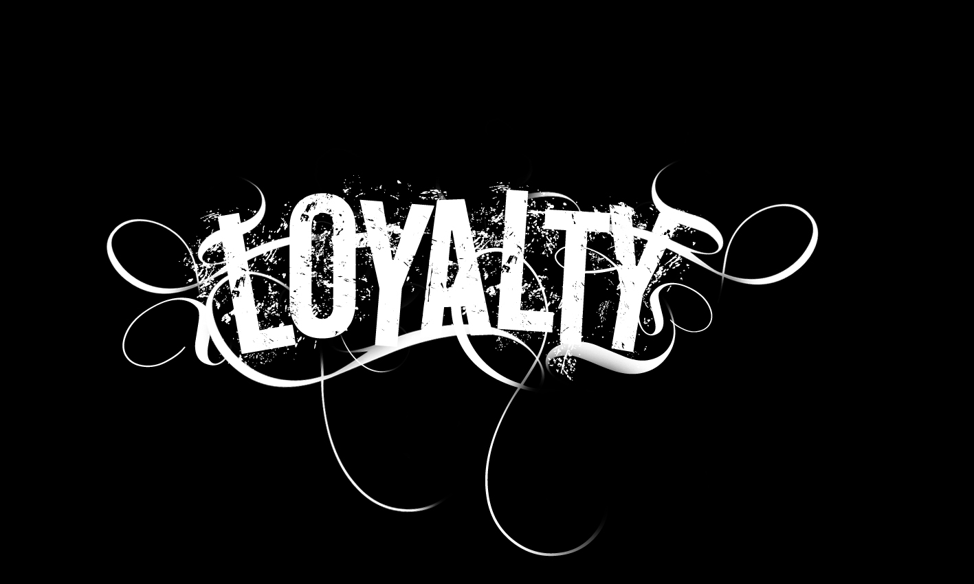 Designs quotes about loyalty quotes about loyalty quotes about loyalty - Quotes On Loyalty
