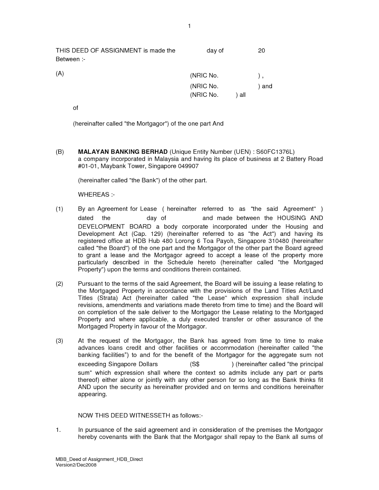 deed of assignment Sample deed of assignment this deed is made between: the assignor [name and address] _____ and the assignee [name and address] _____ on this date of [day] [month] [year] whereas: • the assignor is the owner of the new zealand trade mark(s) as set out below.