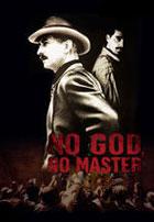 No God  No Master (2013)