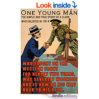 One Young Man The simple and true story of a clerk who enlisted in 1914 by J. E. Hodder - Williams