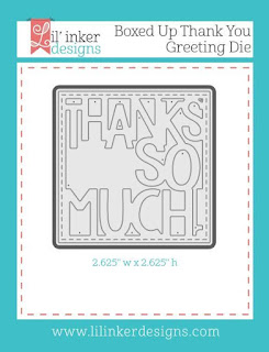 http://www.lilinkerdesigns.com/boxed-up-thank-you-greeting-die/#_a_clarson