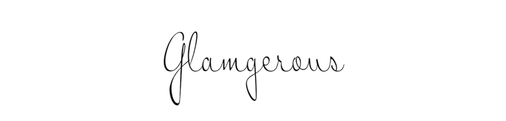 Glamgerous - Fashion Blog