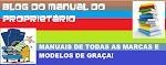 MANUAIS DE TODAS AS MARCAS. CLICK EM MANUAL DO PROPRIETÁRIO