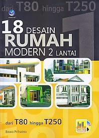 toko buku rahma: 18 DESAIN RUMAH MODERN 2 LANTAI DARI T80 HINGGA T250, pengarang bowo prihatno, penerbit andi