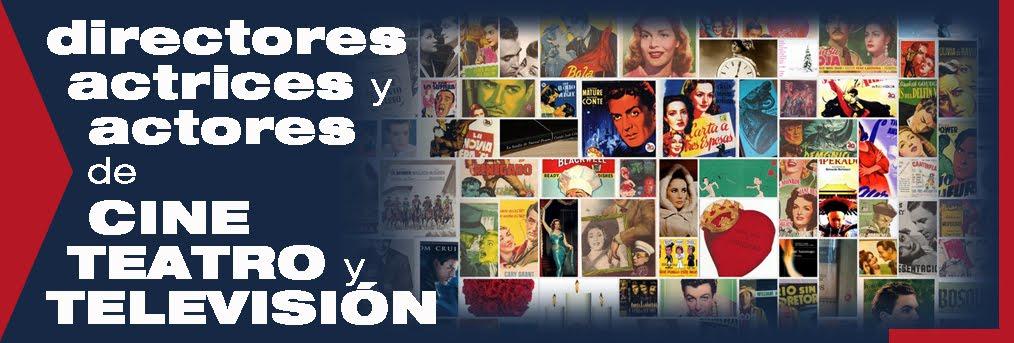 Directores,Actrices,Actores...Del Cine,Teatro,TV...