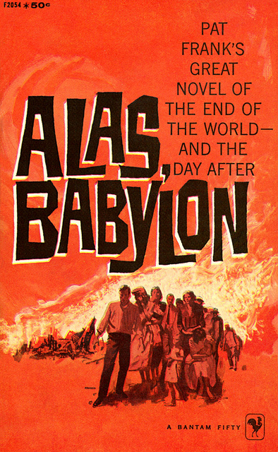 the possibility of thermonuclear war in alas babylon by pat frank Nuclear holocausts: atomic war in she accomplishes in a much more impressive fashion what frank's alas, babylon tried to 1962]) explores this possibility.