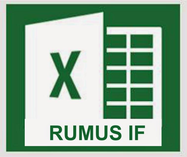 Fungsi Rumus IF di Microsoft Excel 2013