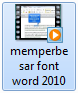 video tutorial memperbesar huruf word 2010