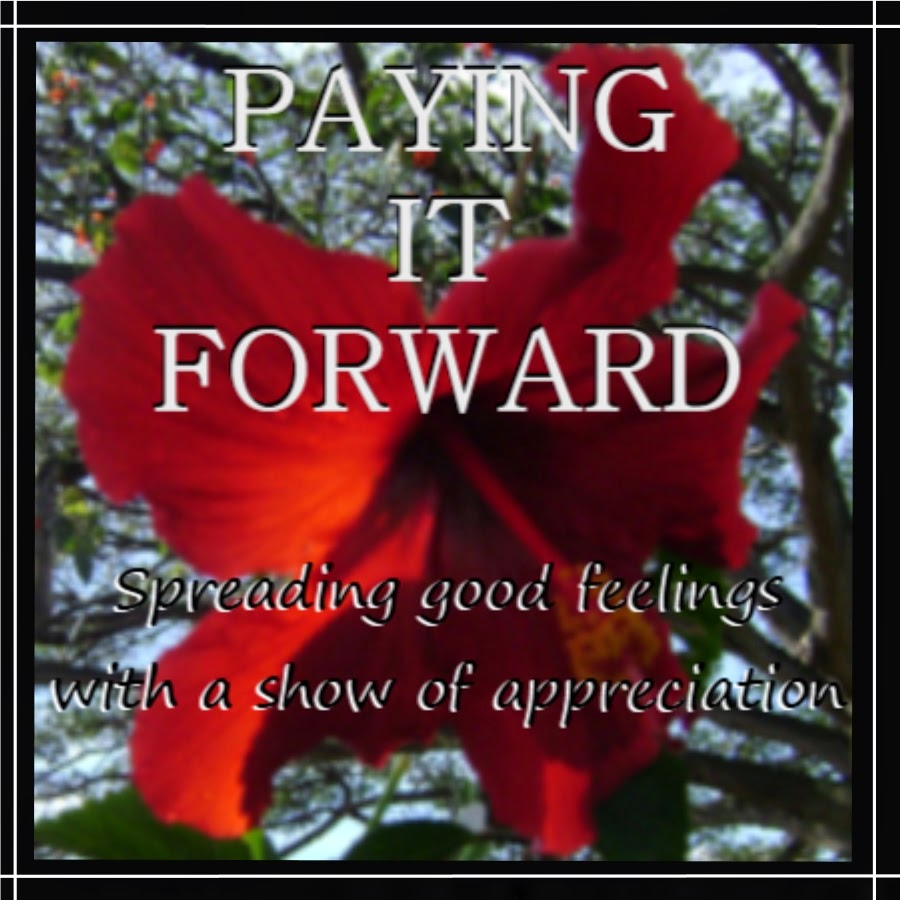 Paying It Forward Monday
