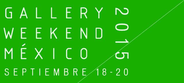 Anuncian fechas y galerías para Gallery Weekend México 2015