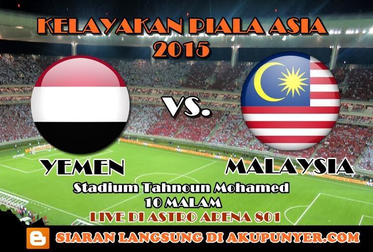malaysia vs yemen 5 mac 2014, malaysia vs yemen astro arena 801, live streaming malaysia vs yemen 5 mac 2014, yemen vs malaysia live streaming, yemen vs malaysia, malaysia lawan yemen siaran langsung, siaran langsung malaysia vs yemen online, tonton online malaysia vs yemen 5 mac 2014, bazookapenaka live streaming, gambar logo malaysia vs yemen, yemen vs malaysia live, tontonmudah live streaming