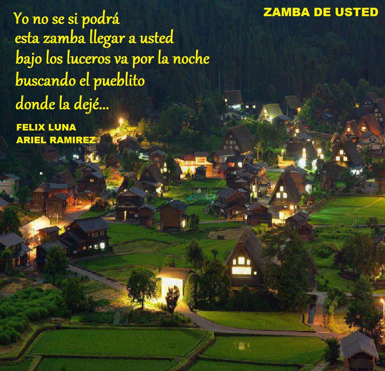 ZAMBA DE USTED (Felix Luna y Ariel Ramirez