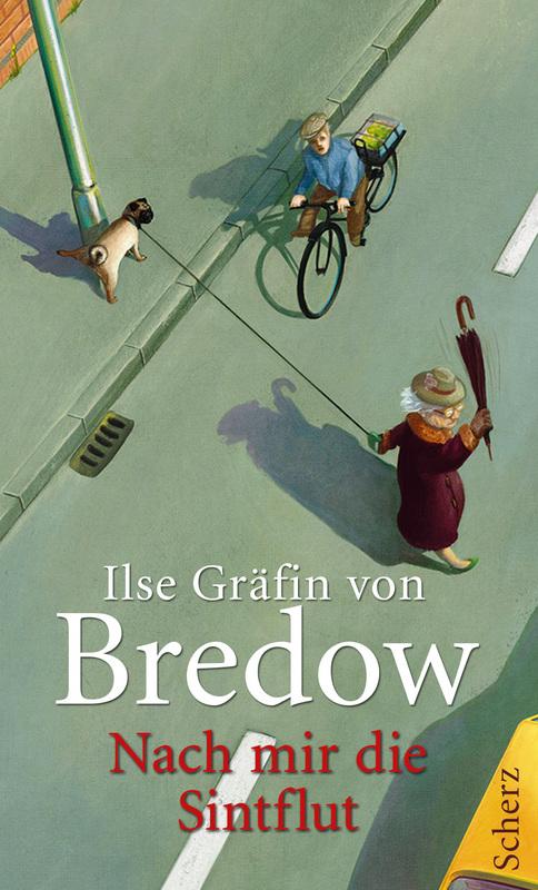 Cover für den Titel Nach mir die Sintflut von Ilse Gräfin von Bredow - ältere Dame geht unbesorgt über die straße und merkt nicht das der Mops an ihrer Leine den ankommenden Fahrradfahrer zum verhängnis werden soll